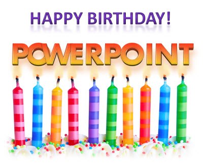 Happy birthday powerpoint the powerpoint blog as a grayscale mac only app here is a great story and quick history of ppt from the inventor of the software bob gaskins in todays bbc online toneelgroepblik Images